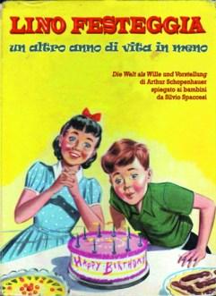Libri Vintage per l'Infanzia - Lino festeggia un altro anno di vita in meno, Schopenhauer spiegato ai bambini