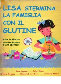 Libri Vintage per l'Infanzia - Lisa stermina la famiglia col glutine