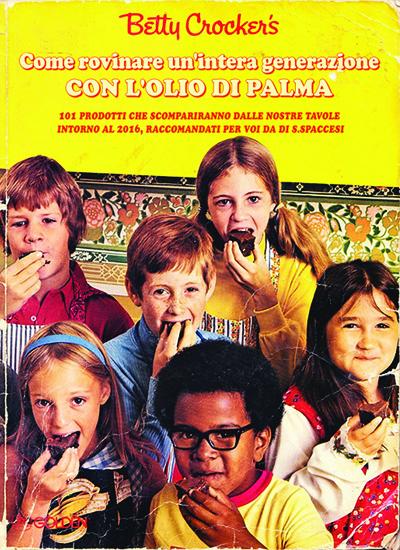 Libri Vintage per l'Infanzia - Come rovinare una generazione con l'olio di palma