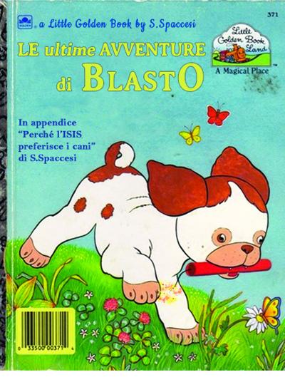 Libri Vintage per l'Infanzia - Le ultime avventure di Blasto