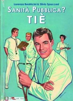 Libri Vintage per l'Infanzia | Sanità pubblica? Tiè!