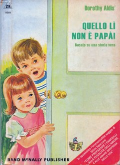 Libri Vintage per l'Infanzia | Quello lì non è papà