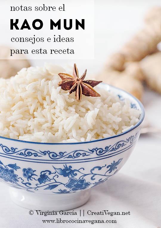 Notas, ideas, sugerencias, etc. sobre el Kao Mun, receta en el libro Cocina Vegana de Virginia García y Lucía Martínez