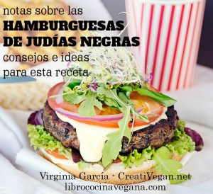 Notas sobre las hamburguesas de judías negras: consejos e ideas