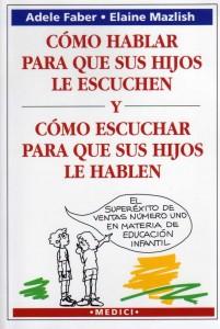 https://i1.wp.com/www.libros-mas-vendidos.com/wp-content/uploads/2011/10/libro-como-hablar-para-que-sus-hijos-le-escuchen-201x300.jpg