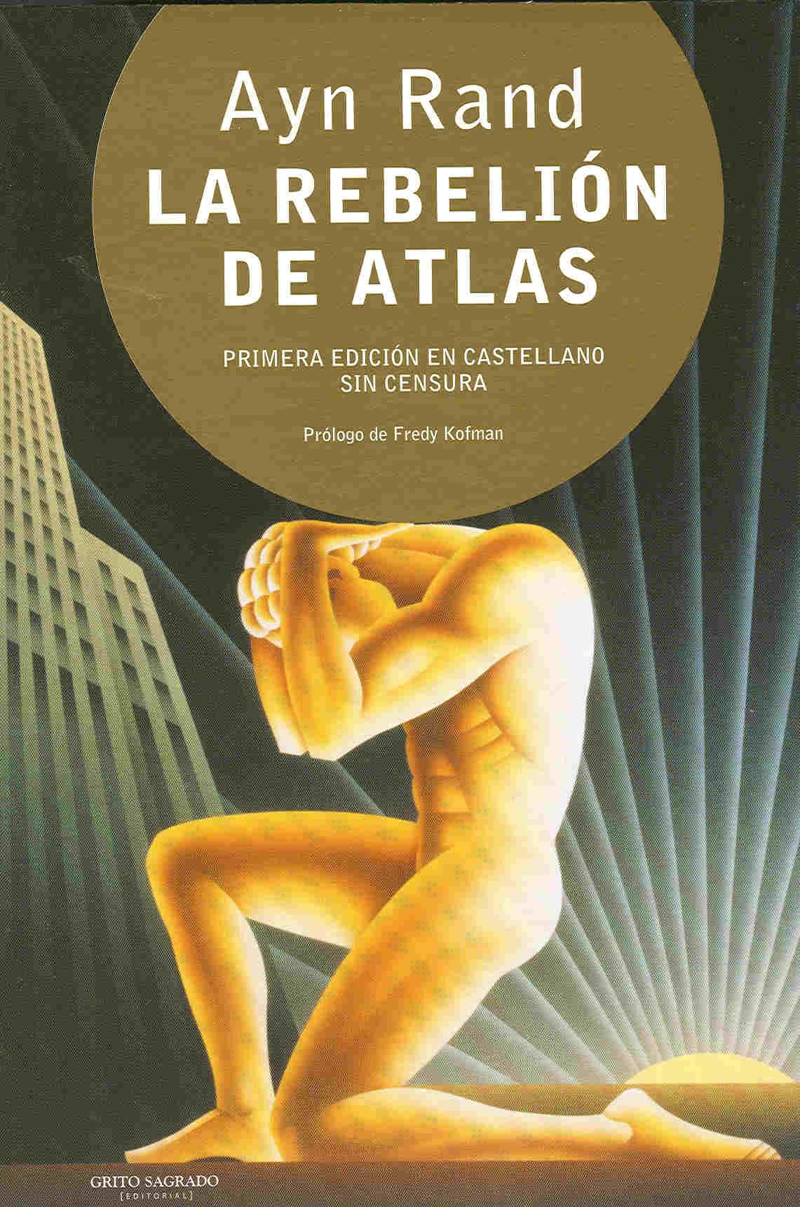 https://i1.wp.com/www.libros-mas-vendidos.com/wp-content/uploads/2012/02/libro-la-rebelion-de-atlas-ayn-rand.jpg
