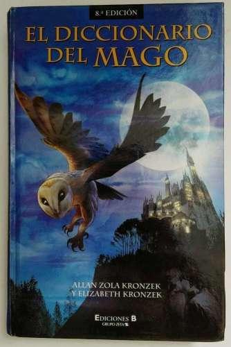 El diccionario del mago, Allan Zola y Elizabeth Kronzek