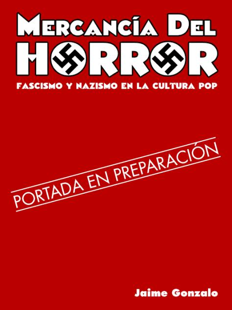 Portada provisional de 'Mercancía del horror'