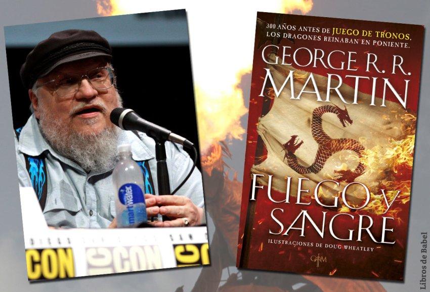 George R. R. Martin - Fuego y sangre