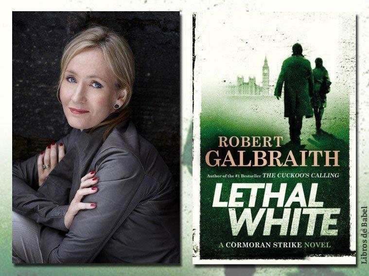 J. K. Rowling publica como Robert Galbraith la novela 'Lethal White'