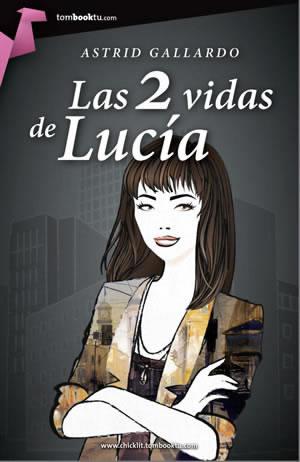 Las dos vidas de Lucía