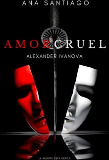Amor cruel de Ana Santiago