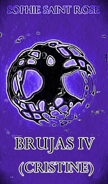 Brujas IV (Cristine) de Sophie Saint Rose