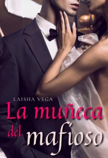 La muñeca del mafioso de Laisha Vega