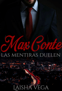 Max Conte: las mentiras duelen de Laisha Vega