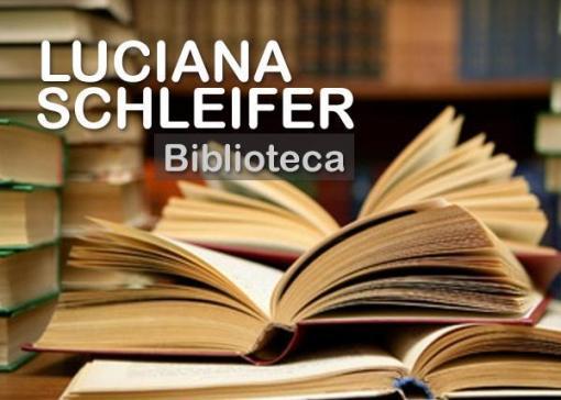 "Biblioteca ""Luciana Schleifer"""