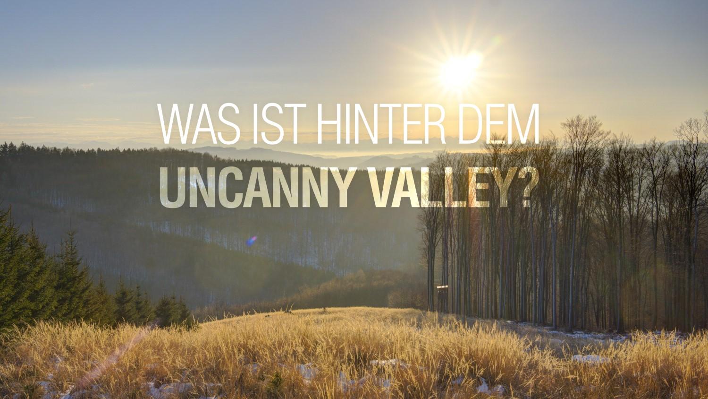 Was lauert hinter dem Uncanny Valley? Perfekte Fälschungen!
