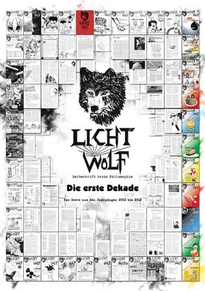 Lichtwolf - Die erste Dekade