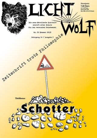 """Lichtwolf Nr. 50 (""""Schotter"""")"""