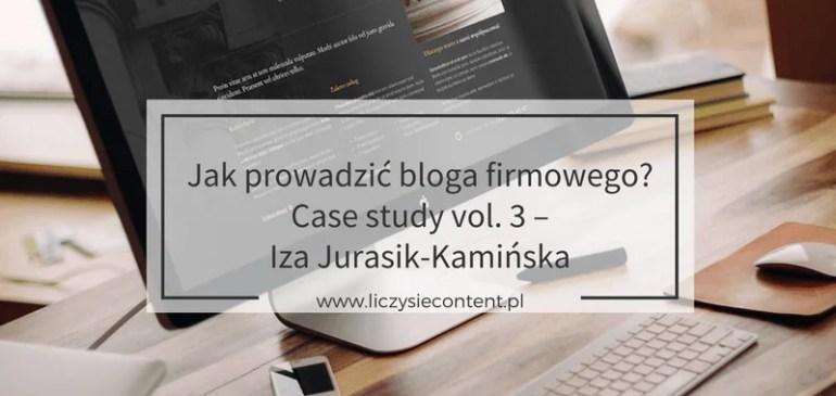 Jak prowadzić blog firmowy – case study v.3