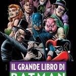 il grande libro dei nemici di batman