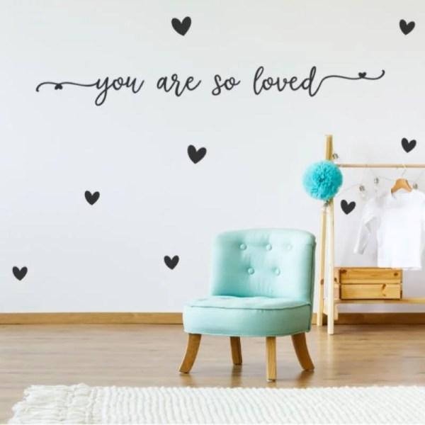 You are so loved muursticker babykamer
