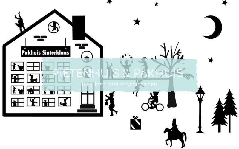 DIY Pietenhuis en pakhuis Sinterklaas