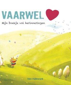 Vaarwel, herinneringsboek, herinneringen vastleggen, Nathalie Slosse, liefsvanlauren.nl