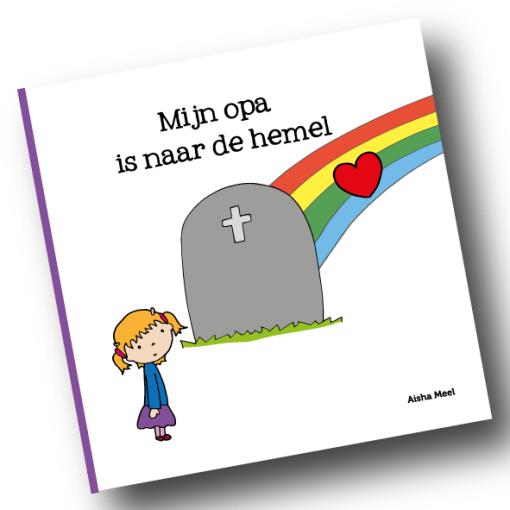 Mijn opa is naar de hemel, Aisha meel, regenboogserie, rouw, overlijden opa, liefsvanlauren.nl