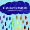 Gekleurde tranen, creatief handboek bij verlies en rouw, Larissa van der Molen, liefsvanlauren.nl