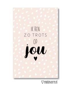mini kaartje ik ben zo trots op jou, miekinvorm, cadeaukaartje, compliment, liefsvanlauren.nl
