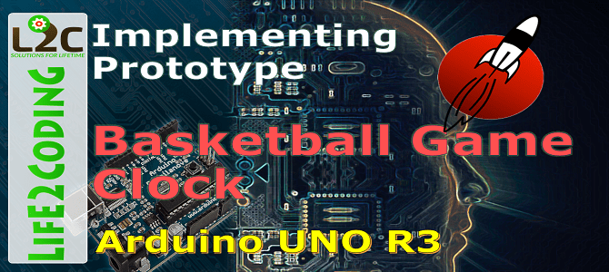 Basketball Game Clock –  Implementing Prototype