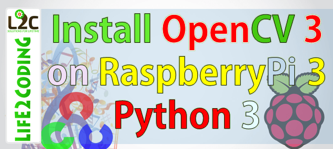 How to Install OpenCV 3.4.0 with Python 3 on Raspberry Pi 3