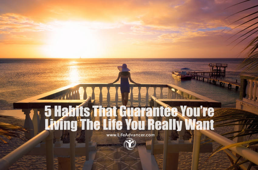 Habits - Living The Life You Want