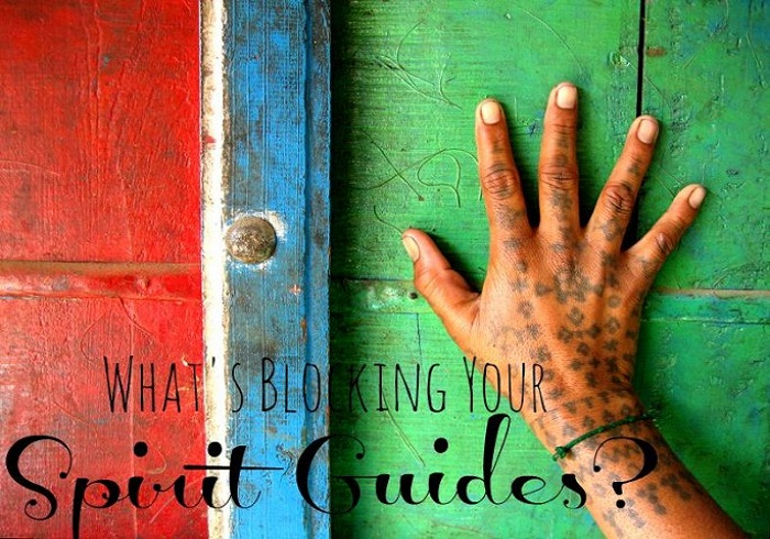 Things That Are Blocking Your Spirit Guides