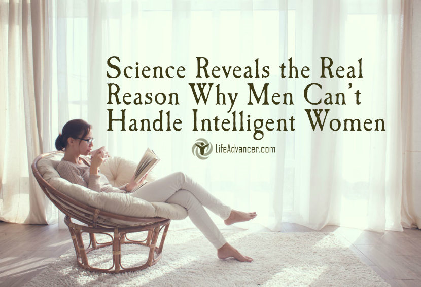 Why men can't handle intelligent women