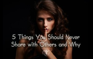 Things Should Never Share Others Why