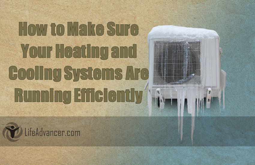 Heating and Cooling Systems Are Running Efficiently