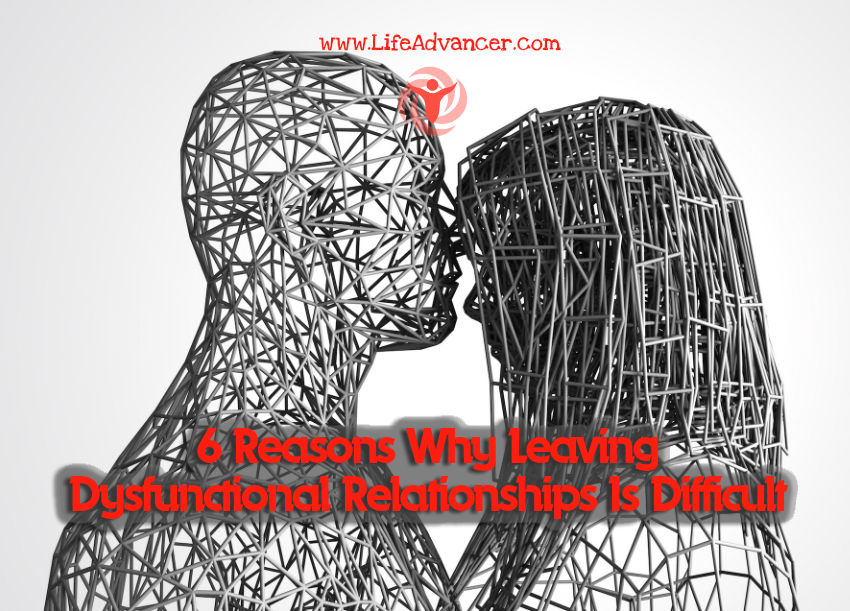 Reasons Leaving Dysfunctional Relationships Difficult