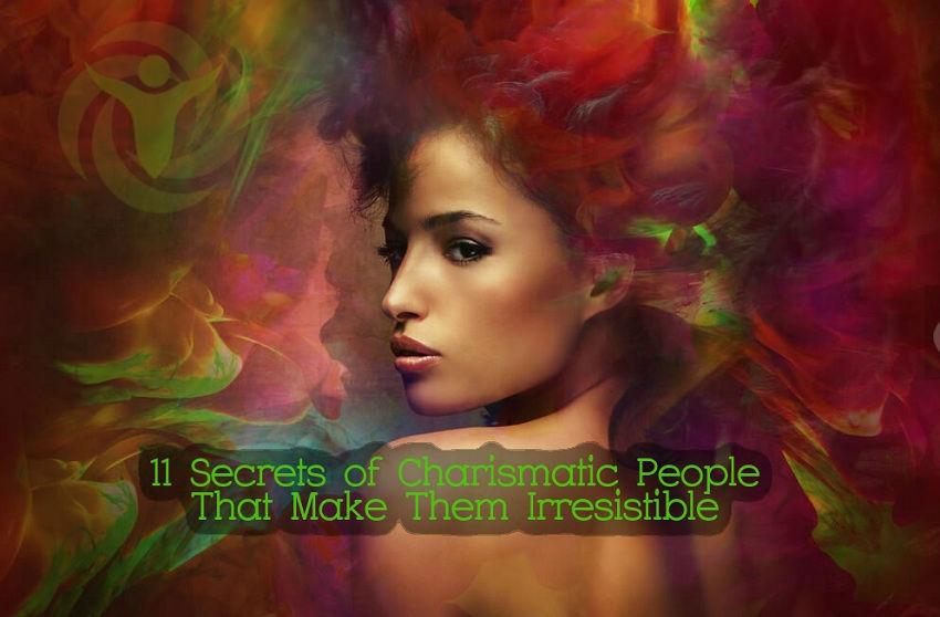 Secrets Charismatic People Irresistible