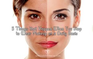 Things Happen When Stop Wear Makeup Daily Basis