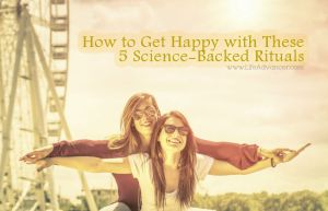 Get Happy Science Backed Rituals