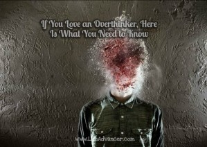 Love Overthinker What Need Know