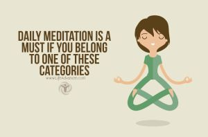 Daily Meditation Is A Must