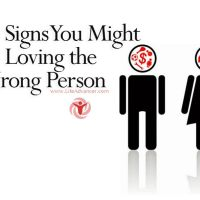 10 Signs You Might Be Loving the Wrong Person