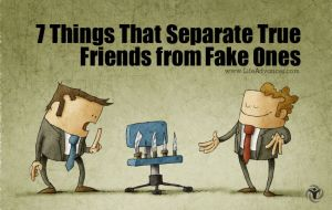 Separate True Friends