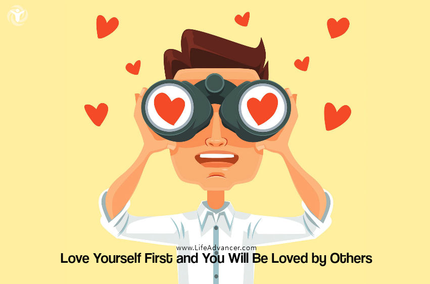 Love Yourself First and You Will Be Loved by Others