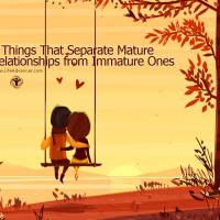7 Things That Separate Mature Relationships from Immature Ones