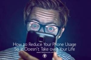 How to Reduce Phone Usage