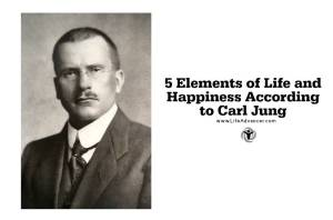 5 Elements of Life and Happiness